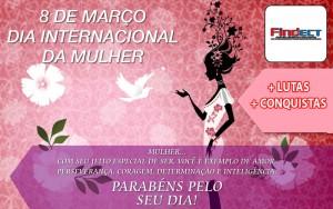 8 de março – Dia Internacional da Mulher – Homenagem às Guerreiras e Companheiras de lutas!