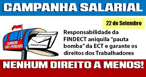 """Responsabilidade da FINDECT aniquila """"pauta bomba"""" da ECT e garante os direitos dos trabalhadores"""
