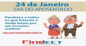 24 de janeiro – Uma homenagem da FINDECT aos Trabalhadores e Trabalhadoras aposentados