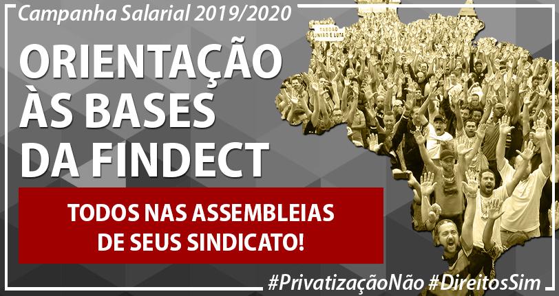 CAMPANHA SALARIAL 2019/2020 – ORIENTAÇÃO DA FINDECT AOS SINDICATOS