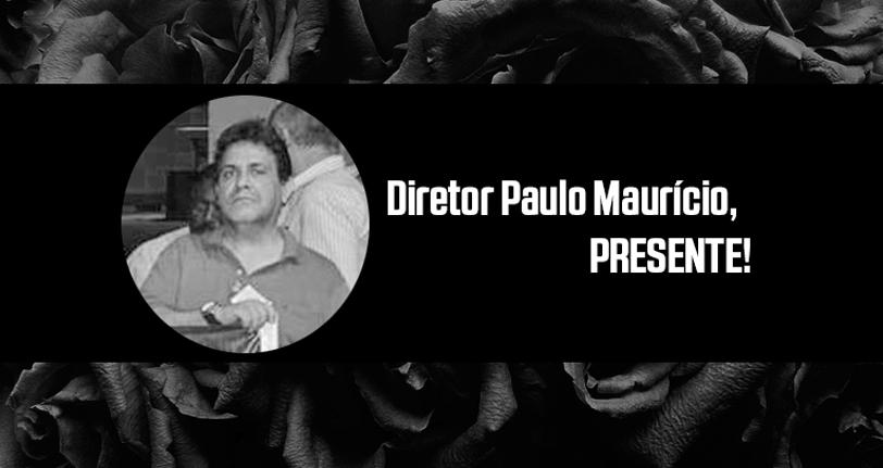 Nota de pesar – Falecimento do Diretor Paulo Maurício