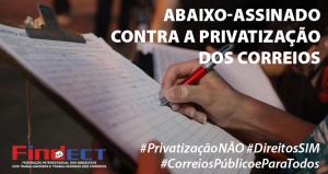 Ajude a colher assinaturas para abaixo-assinado contra a Privatização dos Correios