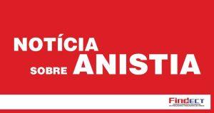 FINDECT divulga a pauta das próximas sessões da comissão de Anistia