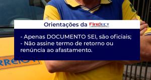 ORIENTAÇÕES DA FINDECT QUANTO AS CONVOCAÇÕES INFORMAIS DOS GESTORES PARA RETORNO AO TRABALHO