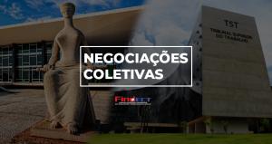 Informativo da FINDECT: Negociações coletivas
