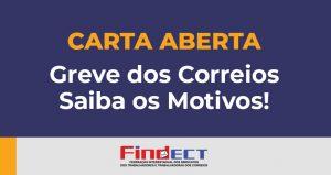 Carta Aberta | Direção da empresa, governo e STF provocaram a greve dos Correios – Saiba os motivos!