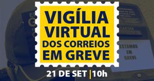 Segunda é dia de julgamento e greve total com vigília virtual, acompanhamento e assembleia decisiva