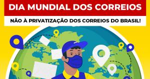 FINDECT REFORÇA LUTA NO DIA MUNDIAL DOS CORREIOS