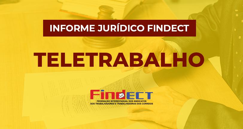 Departamento jurídico da FINDECT divulga parecer jurídico sobre novo termo de teletrabalho