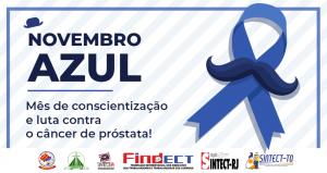 Novembro Azul, mês de conscientização e luta contra o câncer