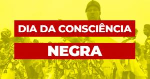 É fundamental celebrar o 20 de novembro: Dia da Consciência Negra