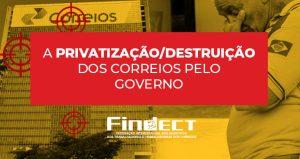 Privatização e uberização nos Correios prejudicam o país e os ecetistas