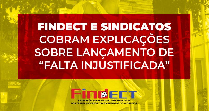 FINDECT e Sindicatos filiados questionam ECT por lançamento de falta injustificada do dia 18/08/2020 na ficha cadastral.