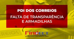 PDI dos Correios pode virar uma armadilha a quem aderir, alerta Federação