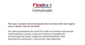 Comunicado Findect aos trabalhadores e ao povo brasileiro sobre o Projeto de Privatização