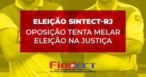 Em eleição da diretoria do SINTECT-RJ, oposição tenta tirar direito da categoria ao voto
