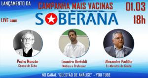Campanha mais vacina soberana será lançada nesta segunda-feira às 18 horas no youtube