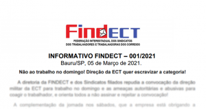 Informativo da FINDECT | Não ao trabalho no domingo! Direção da ECT quer escravizar a categoria!