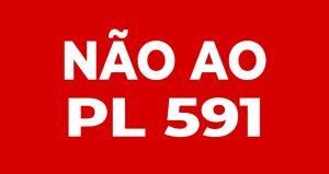 Após pressão nas redes sociais, discussão sobre o PL 591 é retirado de pauta no Plenário da Câmara, mas a mobilização continua!