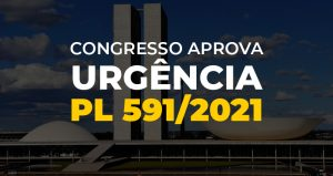 Deputados aprovam urgência para o PL 591/21 e a luta tem que crescer para barrar aprovação final