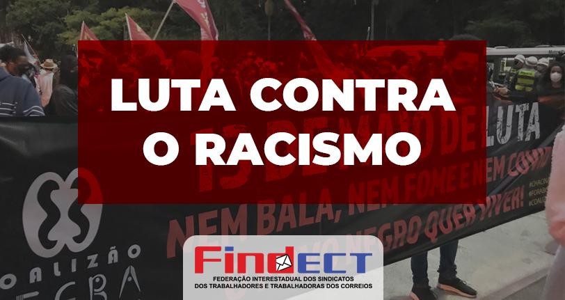 Enquanto houver racismo não haverá democracia de verdade!