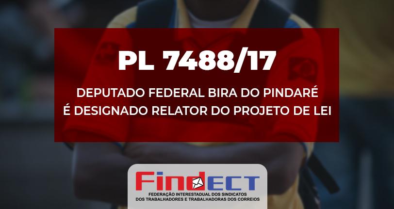 Informativo da Secretaria de Assuntos Parlamentares da FINDECT sobre o PL 7488/17 – Quebra do Monopólio Postal