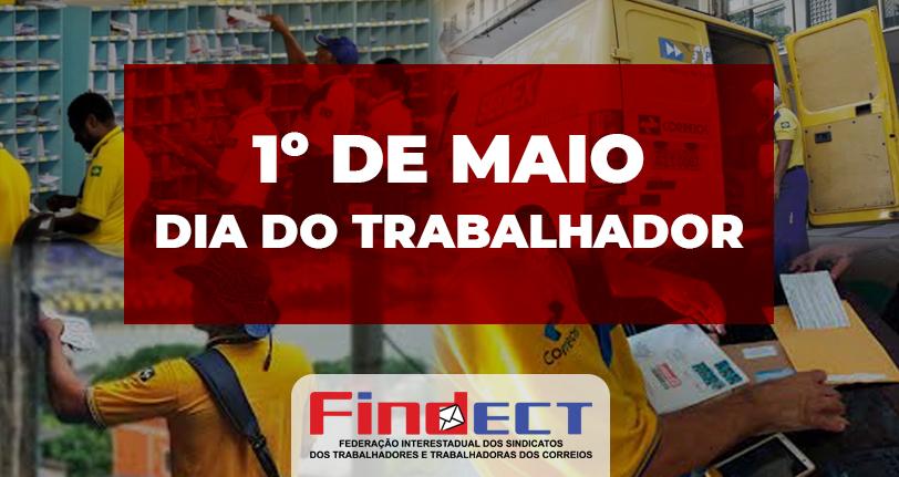 Mensagem da FINDECT no Dia do Trabalhador