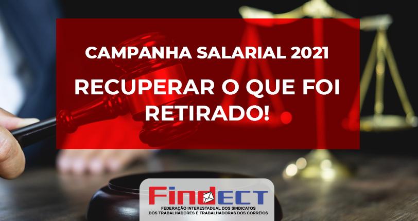 Desafio da Campanha Salarial 2021 é recuperar o que foi retirado do Acordo Coletivo