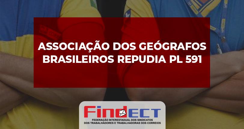 Associação dos Geógrafos Brasileiros (AGB) manifesta repúdio ao Projeto de Lei nº 591