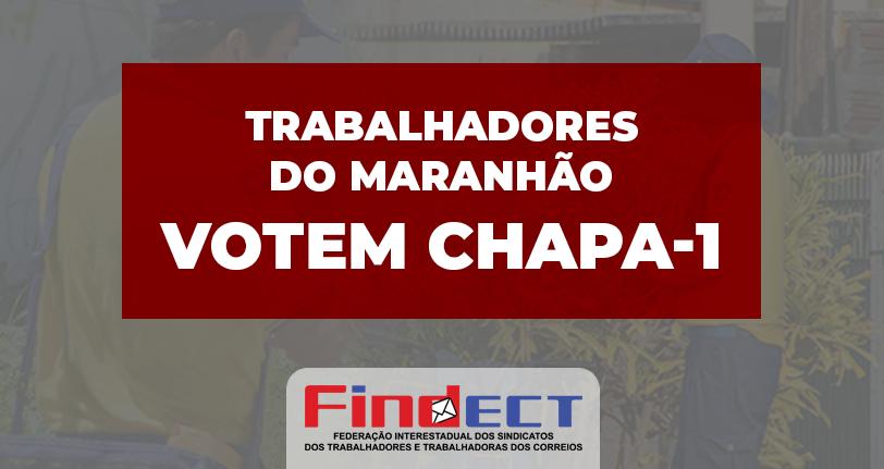 Sindicatos filiados à FINDECT apoiam Chapa 1 na eleição do Maranhão
