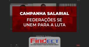 Federações se reúnem para unificar luta na campanha salarial 2021