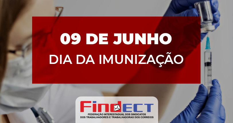 9 de junho: Dia da Imunização