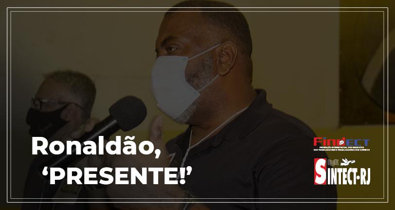 Nota de Pesar pelo falecimento de Ronaldo Martins, presidente do SINTECT-RJ e Secretário geral da FINDECT