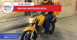 27 DE JULHO: DIA DO MOTOCICLISTA