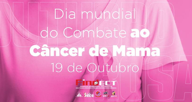 O dia 19 de outubro é o Dia Internacional de Combate ao Câncer de Mama